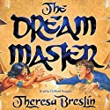 The Dream Master Audiobook by Theresa Breslin Narrated by Clifford Norgate