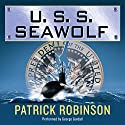 U.S.S. Seawolf: Arnold Morgan, Book 4 Audiobook by Patrick Robinson Narrated by George Guidall