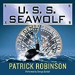 U.S.S. Seawolf: Arnold Morgan, Book 4 | Patrick Robinson