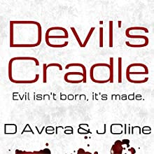 Devil's Cradle (       UNABRIDGED) by Drew Avera Narrated by Jamie B. Cline