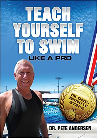 Teach Yourself To Swim Like A Pro: In One Minute Steps