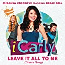 Leave It All To Me (Theme From iCarly)