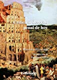 Crítica al Derecho Penal de Hoy (Spanish Edition) (9586162281) by Hassemer, Winfried