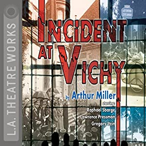 Incident at Vichy Hörspiel