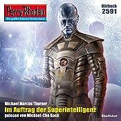 Im Auftrag der Superintelligenz (Perry Rhodan 2591) | Michael Marcus Thurner