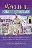 Wycliffe Bible Dictionary (1565633628) by Pfeiffer, Charles F.