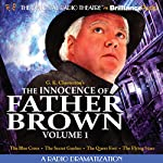 The Innocence of Father Brown, Volume 1: A Radio Dramatization | G. K. Chesterton,M. J. Elliot (dramatization)