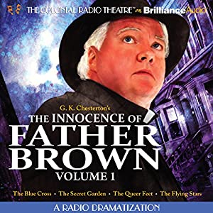 The Innocence of Father Brown, Volume 1 Radio/TV Program