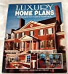 Luxury Home Plans: Two Hundred Design...