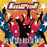 Why Do They Rock So Hard? Reel Big Fish