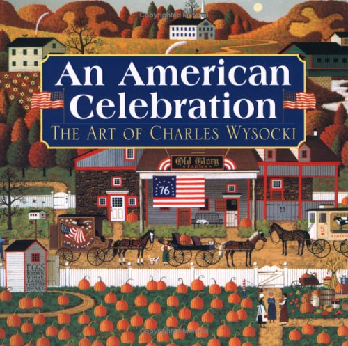 An American Celebration: The Art of Charles Wysocki, Betty Ballantine