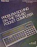 img - for Problem-solving on the TRS-80 Pocket Computer book / textbook / text book