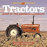 Tractors: Icons of the American Landscape (Motorbooks Classics)