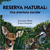 img - for Reserva natural (Serie Aventuras Al Aire Libre) (Spanish Edition) book / textbook / text book