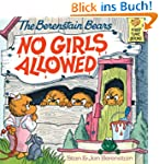 The Berenstain Bears No Girls Allowed...