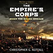 When the Bough Breaks: The Empire's Corps, Book 3 | [Christopher G. Nuttall]