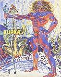 echange, troc Frank Kupka, Marie-Pierre Salé, Marketa Theinhardt, Pierre Brullé, Musée d'Orsay - Vers des temps nouveaux: KUPKA, Oeuvres Graphiques 1894-1912