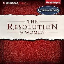 The Resolution for Women | Livre audio Auteur(s) : Priscilla Shirer, Stephen Kendrick (foreword), Alexander Kendrick (foreword) Narrateur(s) : Priscilla Shirer