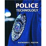 Police Technology ~ Raymond E. Foster