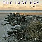 The Last Day   James Landis