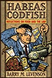 Habeas Codfish: Reflections on Food and the Law