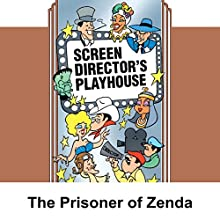 Screen Director's Playhouse: The Prisoner of Zenda Radio/TV Program by Milton Geiger Narrated by Jimmy Wallington, Benita Hume, Ronald Colman