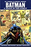 Batman: Death in the Family (DC Comics Classics Library) (1848564511) by Starlin, Jim