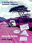 DISLOCATION - a moving story of a  tu...