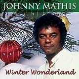 echange, troc Johnny Mathis - Winter Wonderland