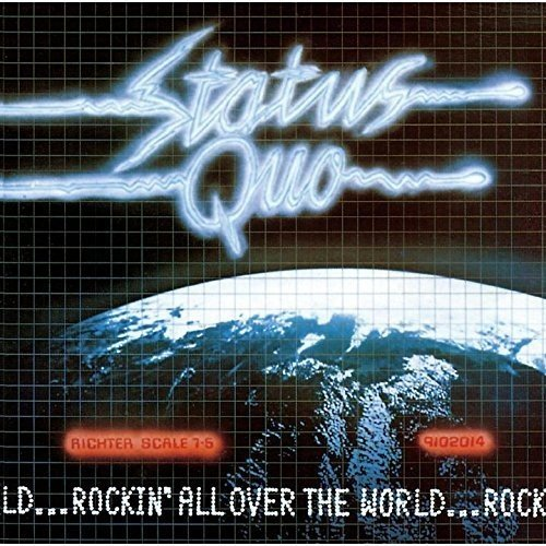 Status Quo-Rockin All Over The World-DELUXE EDITION-2CD-FLAC-2015-mwnd Download