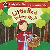 img - for Little Red Riding Hood (First Favourite Tales) book / textbook / text book