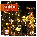 Festliche Weihnachten mit dem Dresdner Kreuzchor