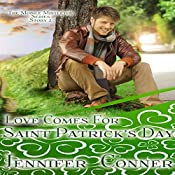Love Comes for Saint Patrick's Day: The Mobile Mistletoe Series, Book 2 | Jennifer Conner