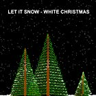 Let it Snow - White Christmas