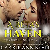 A Beta's Haven: Redwood Pack | Carrie Ann Ryan