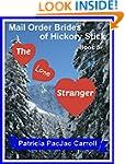 The Lone Stranger: Sweet Historical R...