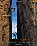 img - for Motivation: Theory, Research, and Application 6th (sixth) edition by Petri, Herbert L., Govern, John M. published by Wadsworth Publishing (2012) [Hardcover] book / textbook / text book