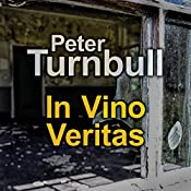 In Vino Veritas | Peter Turnbull
