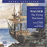 img - for An Introduction to Wagner: The Flying Dutchman (Opera Explained) book / textbook / text book