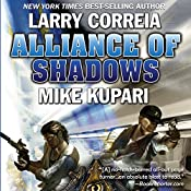 Alliance of Shadows: Dead Six, Book 3 | Larry Correia, Mike Kupari