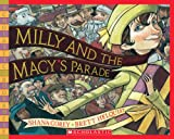 Milly and the Macy's Parade (Scholastic Bookshelf: Holiday) (0439297559) by Corey, Shana