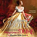 Along Came a Duke: Rhymes with Love (       UNABRIDGED) by Elizabeth Boyle Narrated by Susan Duerden