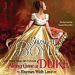 Along Came a Duke: Rhymes with Love | Elizabeth Boyle