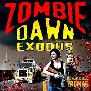 Zombie Dawn Exodus Audiobook