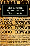The Lincoln Assassination Documents