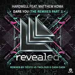 Dare You (The Remixes), Pt. 1