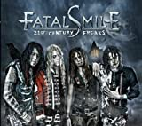 21st Century Freaks Import Edition by Fatal Smile (2012) Audio CD