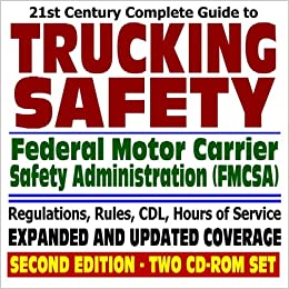 21st century complete guide to trucking safety federal for Federal motor carrier safety regulations