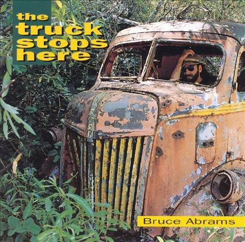 Bruce Abrams - Truck Stops Here - Zortam Music