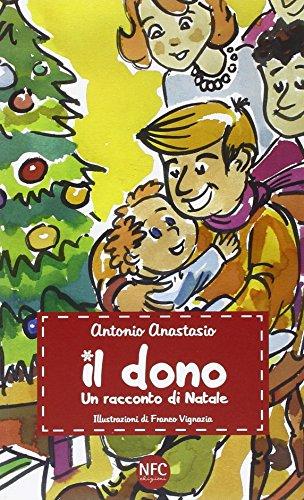 Il dono. Un racconto di Natale
